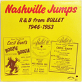 Nashville Jumps : R&B From Bullet 1946-1953