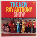 New Ray Anthony Show, The : Recorded Live At The Sahara Hotel - Las Vegas