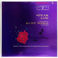 Speak Low : The Great Music Of Kurt Weill For Orchestra (stereo)