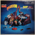 Music for Bang, Baaroom And Harp
