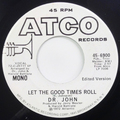 Let The Good Times Roll (mono) / Let The Good Times Roll (stereo)