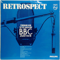 Retrospect Through 21 Years Of BBC Jazz Club