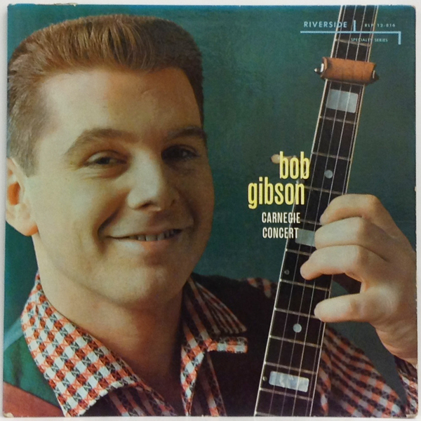 Hi-Fi Record Store | ボブ・ギブソン(Bob Gibson) | Carnegie Concert |