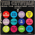 Crystals Sing The Greatest Hits, The
