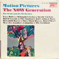 Motion Pictures / The Now Generation