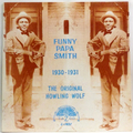 Original Howlin' Wolf, The : 1930 - 1931 (1980s press)