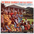 Na Mele Hawai'i No Na Keiki / Hawaiian Songs For Children