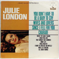 Julie London (You Don't Have To Be A Baby To Cry)