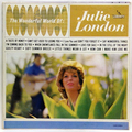 Wonderful World Of Julie London, The