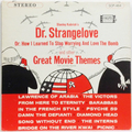 Dr. Strangelove And Other Great Movie Themes