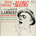 Sing Along And Swing Along With Dave Lambert