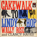 Cakewalk To Lindy Hop