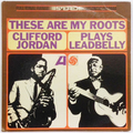 These Are My Roots : Plays Leadbelly