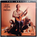 Best Of Chet Atkins And Friends, The