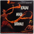 Authentic Music Of Kauai Maui Hawaii