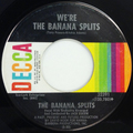 We're the Banana Splits / Wait Til Tomorrow