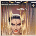 Exotica (1959 new stereo recording)