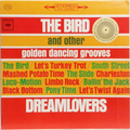 Bird And Other Golden Dancing Grooves, The (Late60s reissue)