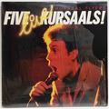 Five Live Kursaals!