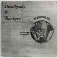 Deadheads And Suckers