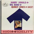Harry Arnold + Big Band + Quincy Jones = Jazz! (mono)