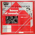 Willis Conover's House Of Sounds