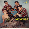 I Go Hook, Line And Sinker For The Spring Street Stompers