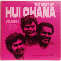 Best Of Hui Ohana Volume 1, The