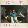Toast To The Duke
