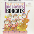 HIts of Bob Crosby's Bob Cats, The