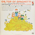 On Top Of Spaghetti And More Songs Children Love To Sing