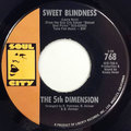 Sweet Blindness / Bobbie's Blues (Who Do You Think Of?)