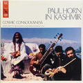 Cosmic Consciousness - Paul Horn In Kashmir