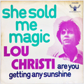 She Sold Me Magic / Are You Getting Any Sunshine?