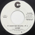 It's Good For The Soul Pt.1 (mono) / It's Good For The Soul Pt.1 (stereo)