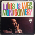 "This Is Wes Montgomery (reissue of ""Boss Guitar"")"